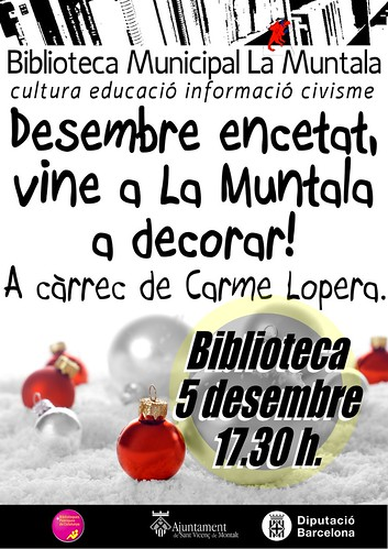 Desembre encetat, vine a la Multala a decorar! @ 5 desembre 17.30 h. by bibliotecalamuntala