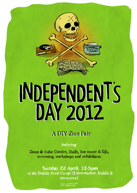 Poster for Independents Day, A DIY Zine Fair, 2012