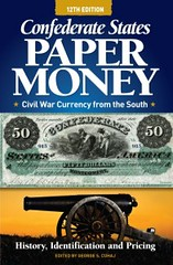 Cuhaj Confederate States Paper Money 12th ed