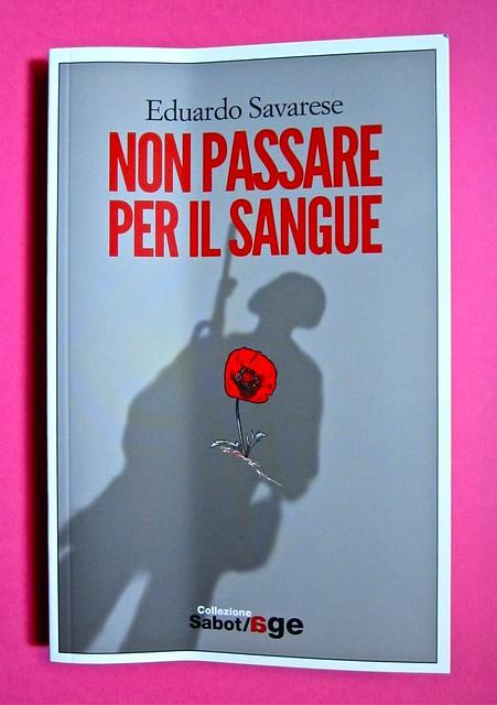 Eduardo Savarese, Non passare per il sangue. edizioni e/o 2012. Grafica di Emanuele Gragnisco; illustrazione di Luca Laurenti. Copertina (part.), 1