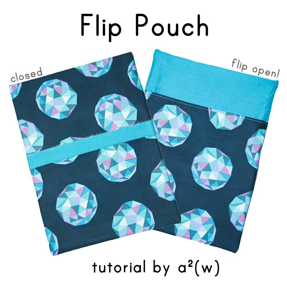 Flip Pouch Tutorial by a.squared.w