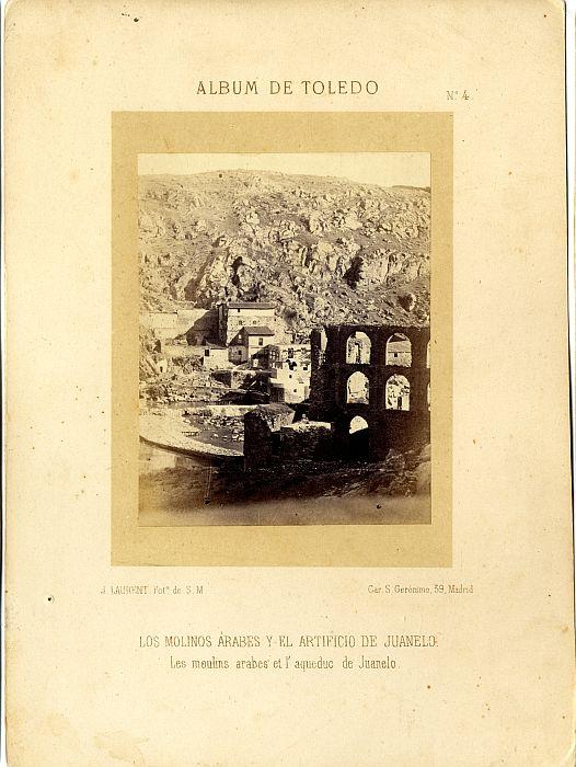 Artificio de Juanelo hacia 1860. Fotografía de Jean Laurent incluida en un álbum sobre Toledo © Archivo Municipal. Ayuntamiento de Toledo