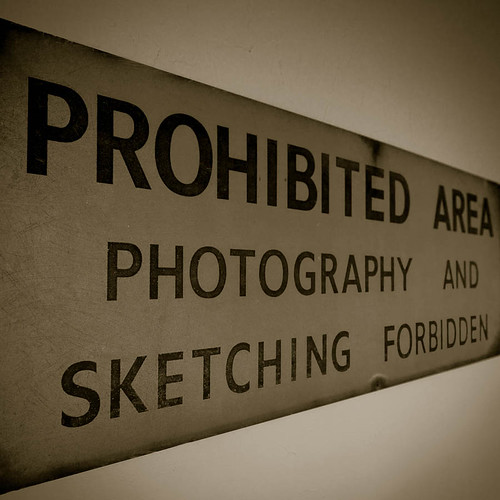 """Photography and Sketching forbidden"". A sign that seems amusing now."