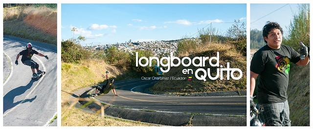 Longboard en Quito con Oscar  Onarbmaz