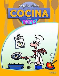 Cocina para torpes.