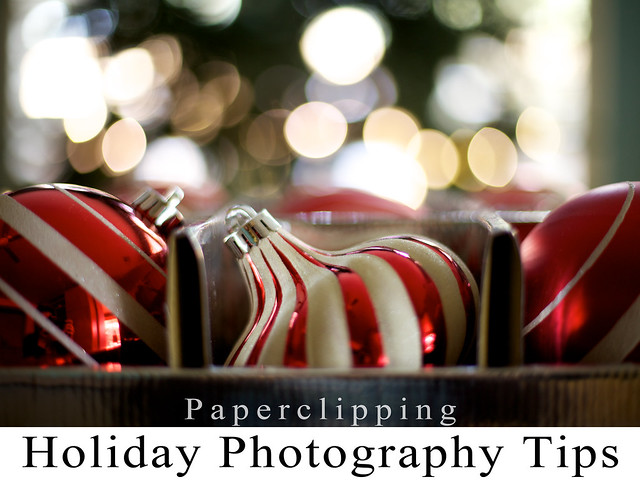 Paperclipping Holiday Photography Tips