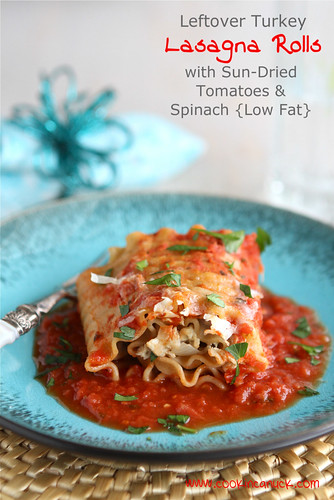 Leftover Turkey (or Chicken) Lasagna Roll Recipe with Sun-Dried Tomatoes & Spinach {Low Fat} | cookincanuck.com
