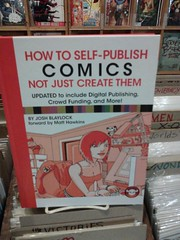 11. Aralık 2012 - 22:13 - How to Self Publish Comics, Not Just Create Them, by Josh Blaylock