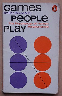 Eric Berne: Games People Play