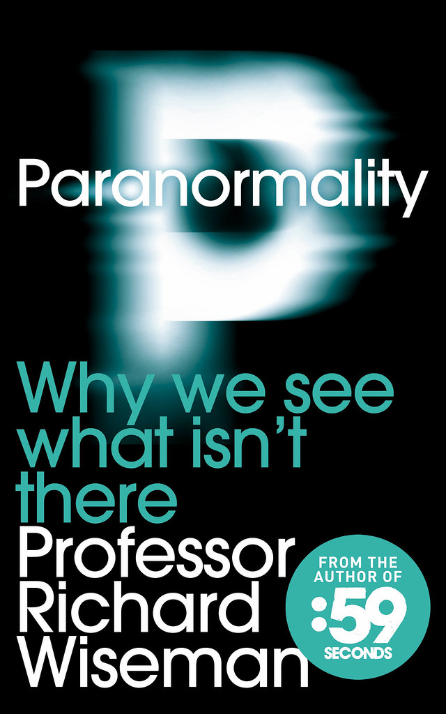 Paranormality: Why We See What Isn't There?