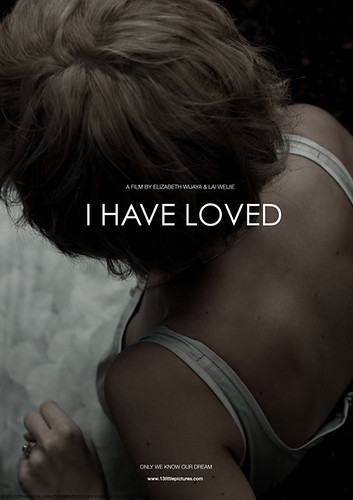 I Have Loved by Elizabeth Wijaya and Lai Weijie