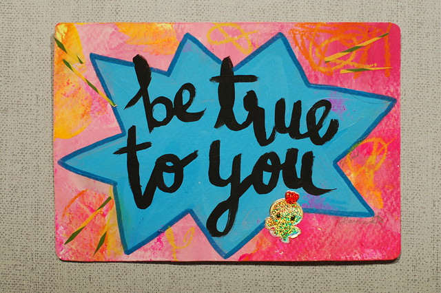 Postcard Be true to you created by @iHanna - made for the #Diypostcardswap
