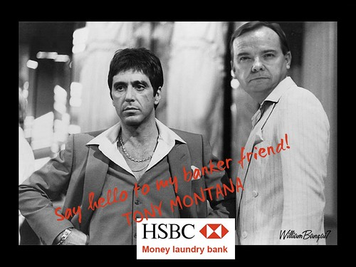 SCARFACE FOR HSBC by Colonel Flick/WilliamBanzai7