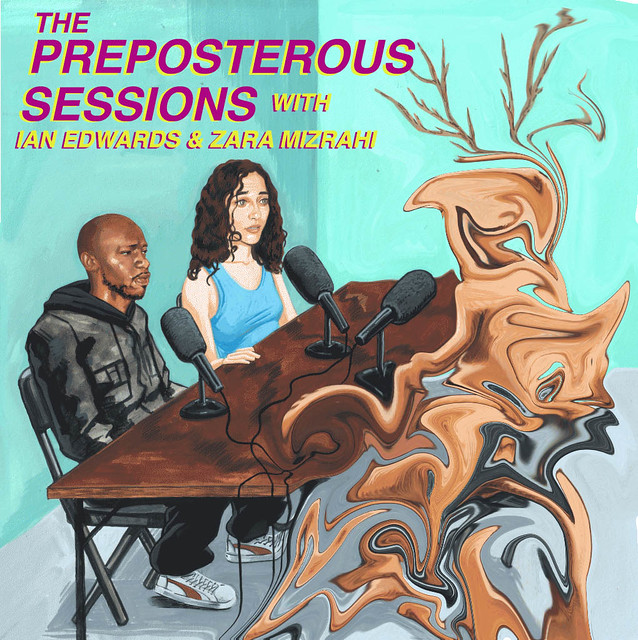 THE PREPOSTEROUS SESSIONS #5