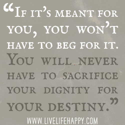 Best Quotes About Dignity: Never Sacrifice Your Dignity