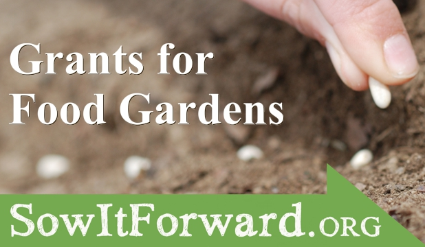 sow it forward grants for food gardens
