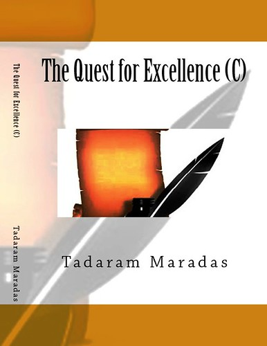 The Quest for Excellence (C) by Tadaram Alasadro Maradas