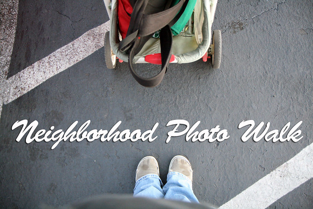 Neighborhood Photo Walk