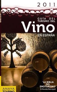Guía del turismo del vino en España.