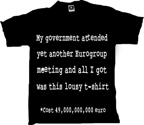My government attended yet another Eurogroup meeting and all I got was this lousy t shirt by Teacher Dude's BBQ
