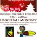 Dancehall Mondayz