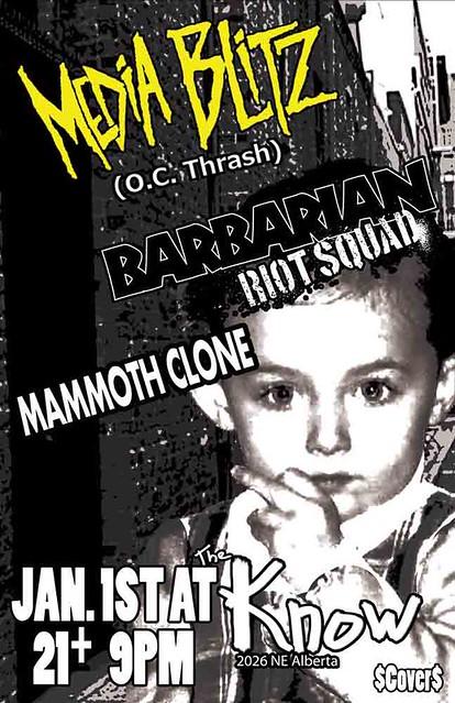 1/1/13 MediaBlitz/BarbarianRiotSquad/MammothClone