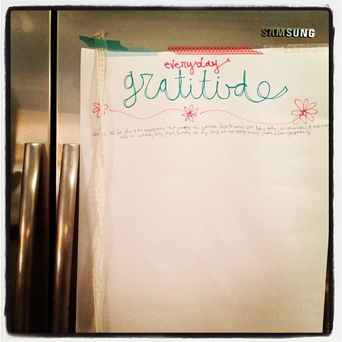 Today we started a daily gratitude list on giant paper on our fridge. Makes my heart happy.