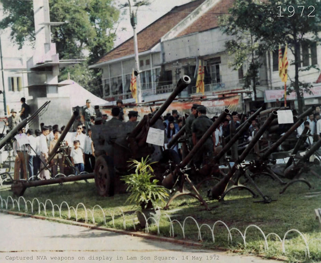 1972 - Captured NVA weapons on display in Lam Son Square.