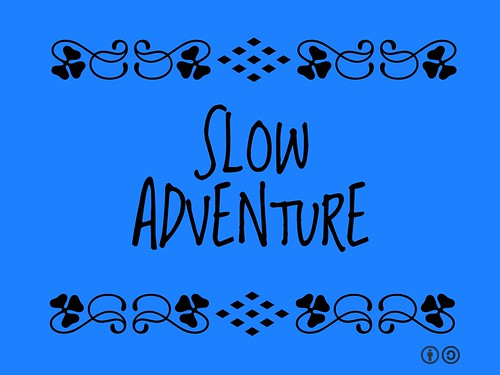 Buzzword Bingo: Slow Adventure