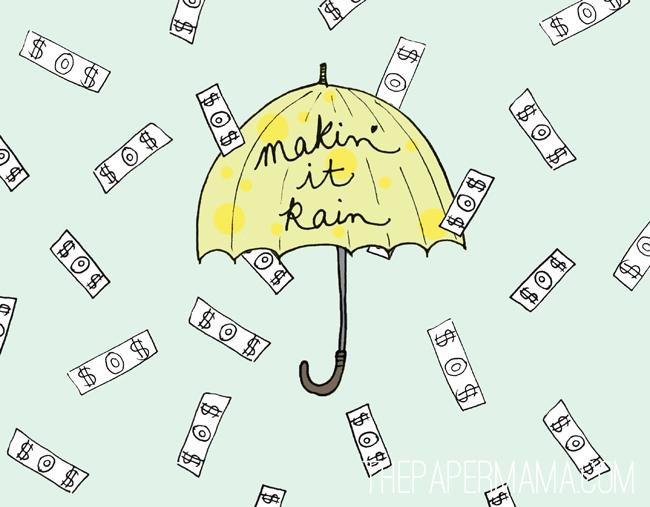 Makin it rain
