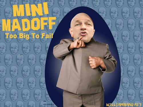 MINI MADOFF by Colonel Flick/WilliamBanzai7