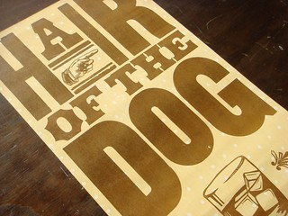 Hair Of The Dog letterpress poster