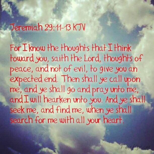 Jeremiah 29 11 13 kjv flickr photo sharing - Jer 29 11 kjv ...