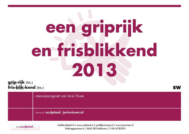Een Griprijk en Frisblikkend 2013