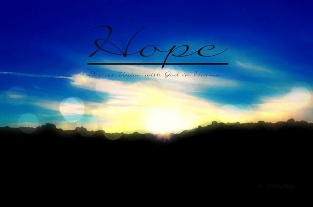 """Hope ~ Desires Union with God in Heaven"" from Flickr via Wylio"