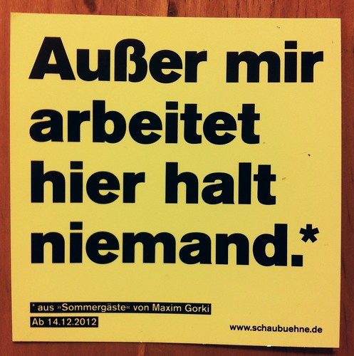 Seems a rather appropriate sticker for Berlin