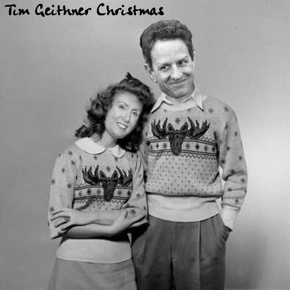 GEITHNER CHRISTMAS SPECIAL