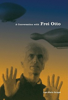 Conversation with Frei Otto
