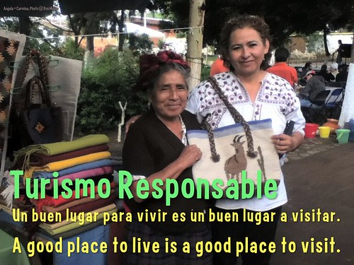Turismo Responsable: A good place to live is a good place to visit (Un buen lugar vivir es un buen lugar a visitar)