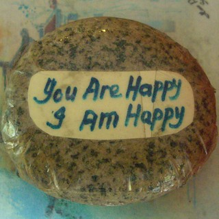 You are happy. I am happy