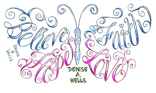 Believe Faith Hope and Love made into a butterfly shape by Denise A. Wells