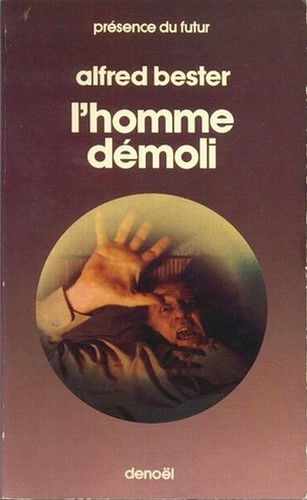09- Alfred Bester-L'homme démoli