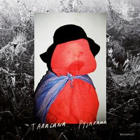taragana-pyjarama