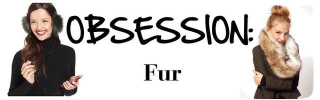 Obsession Fur