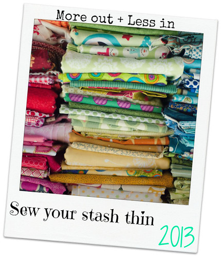 sew your stash thin 2013