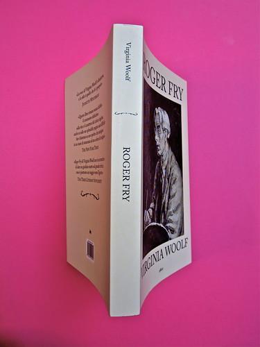 Virginia Woolf, Roger Fry. elliot 2012. [responsabilità grafica non indicata]; alla copertina: Ritratto di Roger Fry, di Vanessa Bell. Quarta di copertina, dorso, copertina (part.), 1