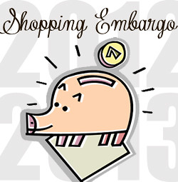 2012-2013 Shopping Embargo