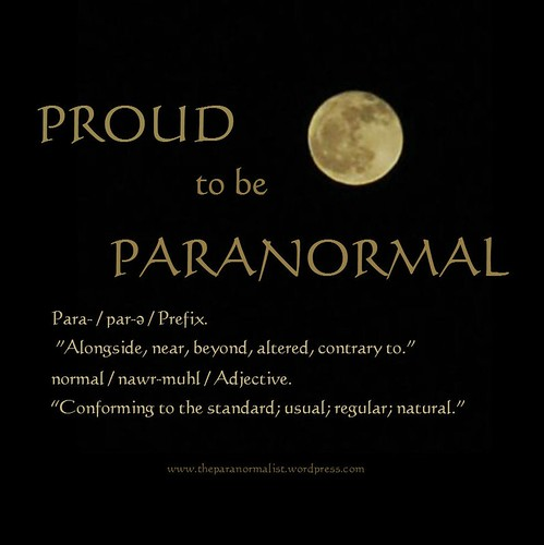 proud to be paranormal
