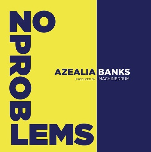 azealia-no-problems