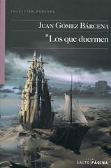 Juan Gómez Bárcena, Los que duermen